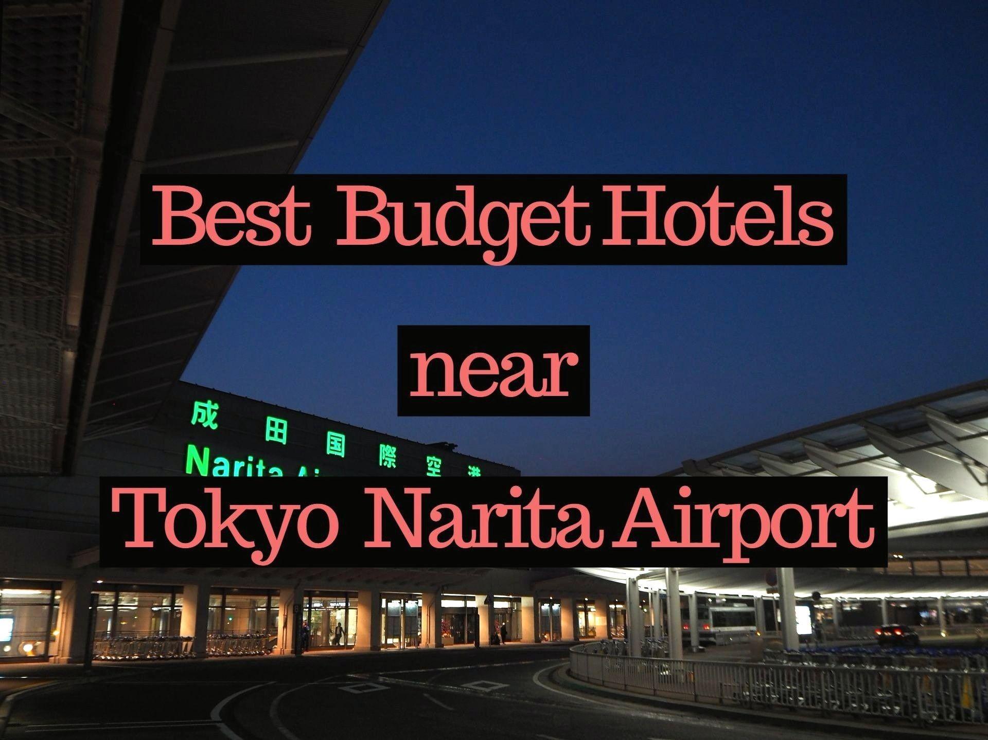 Cheap Hotels In tokyo Near Narita Airport Luxury 5 Best Cheap Hotels Near Narita Airport 2019 – Japan Travel Guide